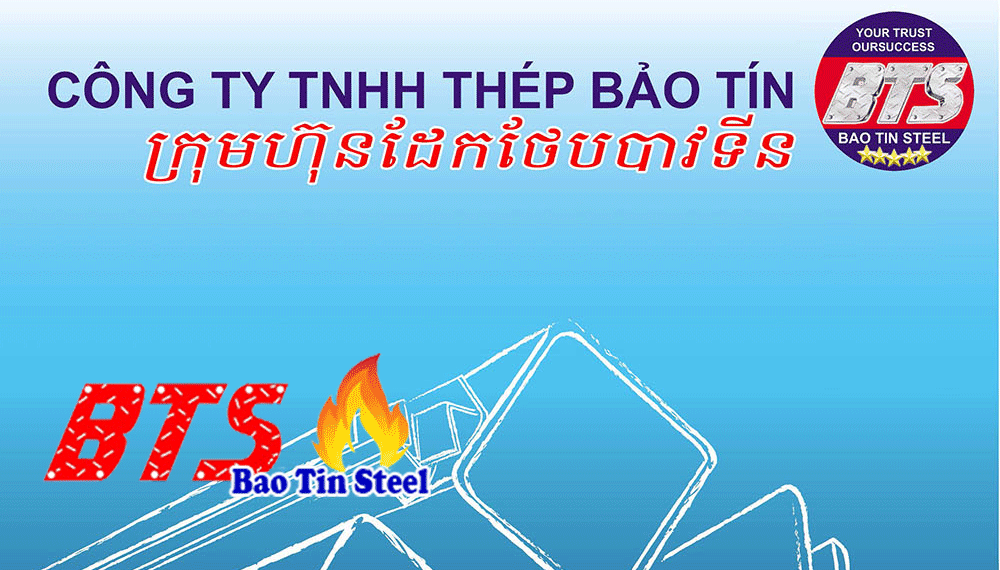Thép Bảo Tín Việt Nam - Campuchia